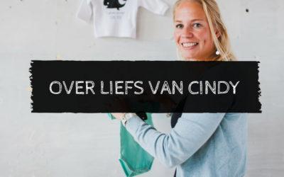 Hoe Liefs van Cindy is ontstaan